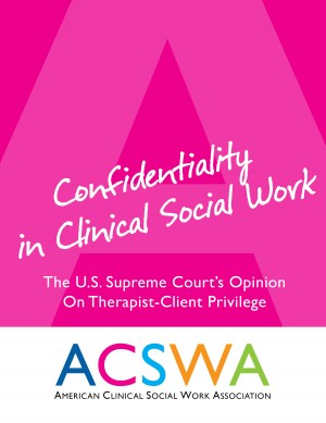 Confidentiality In Clinical Social Work - An Opinion of the United States Supreme Court by Robert Booth from Bookbaby in Romance category
