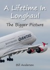 A Lifetime in Longhaul — The Bigger Picture by Bill Anderson from  in  category