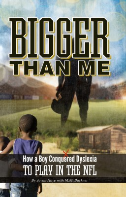 Bigger Than Me - How A Boy Conquered Dyslexia To Play In The NFL by M.M. Buckner from Bookbaby in Religion category