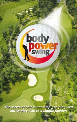 Body Power Swing - How to Be so Irresistible You'll Barely Keep from Dating Yourself by Bill Lawson from Bookbaby in Sports & Hobbies category