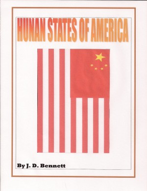 Hunan States of America by J.D. Bennett from Bookbaby in Politics category