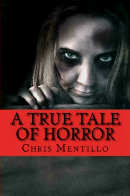A True Tale of Horror - The Unhappy Heiress by Chris Mentillo from Bookbaby in General Novel category