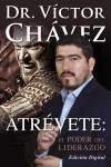 Atrevete: El Poder Del Liderazgo by Victor Chavez from  in  category