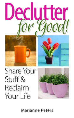 Declutter For Good by Marianne Peters from Bookbaby in Home Deco category
