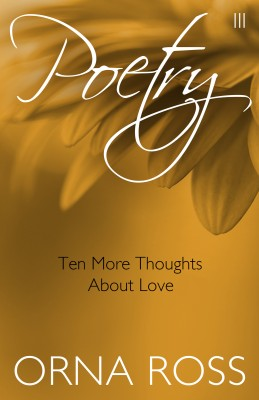 Ten More Thoughts About Love (Poetry Pamphlet Series No. 3) by Orna Ross from Bookbaby in Language & Dictionary category