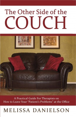 The Other Side of the Couch - A Practical Guide for Therapists by Melissa Danielson from Bookbaby in General Novel category