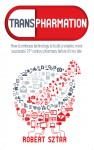 Transpharmation - How to Embrace Technology to Build a Smarter 21st Century Pharmacy - text