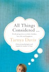 All Things Considered - Fresh Perspectives on Kids, Families, Love, Life and Happiness. by Tarnya Davis from  in  category
