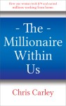 The Millionaire Within Us by Chris Carley from  in  category