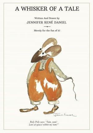 A Whisker of a Tale by Jennifer Rene Daniel from Bookbaby in General Novel category