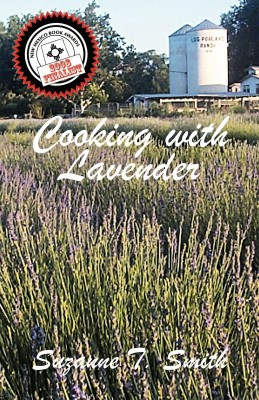 Cooking with Lavender by Suzanne T. Smith from Bookbaby in General Novel category