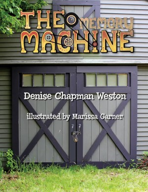 The Memory Machine by Denise Chapman Weston from Bookbaby in Family & Health category