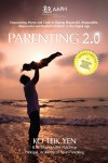 Parenting 2.0 - Empowering Moms & Dads in Raising Resilient Children in Digital Age - text