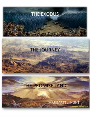 The Exodus, The Journey, and The Promise Land - How We Are on a Spiritual Journey with Christ!! by Margaret J. Hunt from Bookbaby in Religion category
