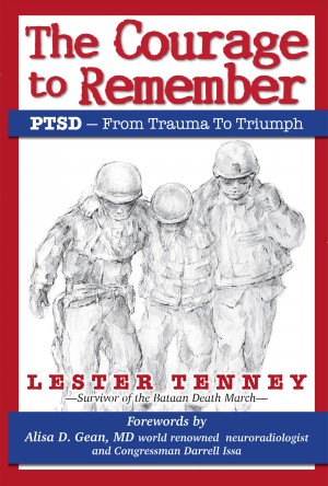 The Courage to Remember - PTSD - From Trauma to Triumph by Lester Tenney from Bookbaby in General Novel category