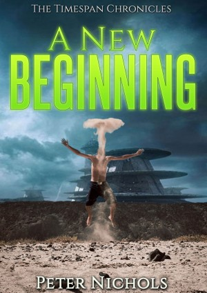 A New Beginning by Peter Nichols from Bookbaby in General Novel category