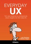 Everyday UX - 10 Successful UX Designers Share Their Tales, Tools, and Tips for Success - text