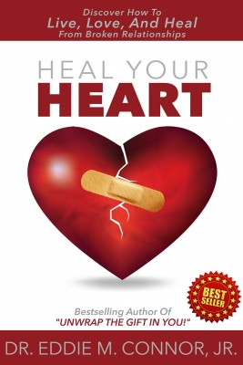 Heal Your Heart by Dr. Eddie M. Connor, Jr. from Bookbaby in Motivation category