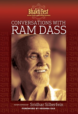 Conversations with Ram Dass - Interviewed by Sridhar Silberfein by Ram Dass from Bookbaby in Religion category