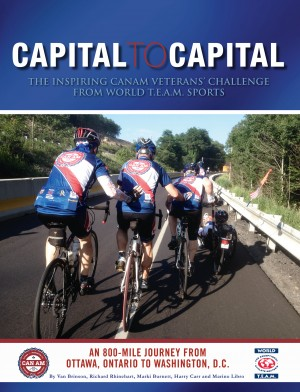 Capital to Capital - The Inspiring CanAm Veterans' Challenge from World T.E.A.M. Sports by Marino Libro from Bookbaby in General Novel category