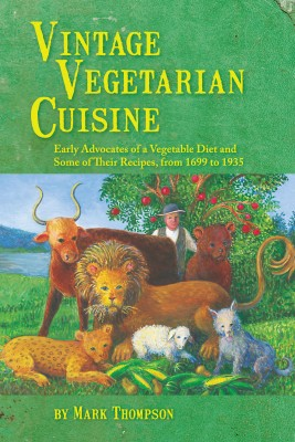 Vintage Vegetarian Cuisine by Mark Thompson from Bookbaby in Recipe & Cooking category