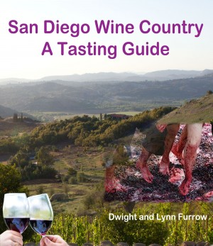 San Diego Wine Country - A Tasting Guide by Lynn Furrow from Bookbaby in Chick-Lit category