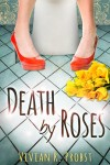 Death by Roses - text
