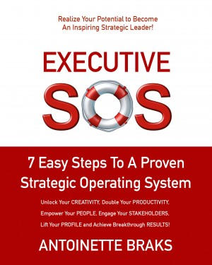 Executive SOS - 7 Easy Steps to a Proven Strategic Operating System by Antoinette Braks from Bookbaby in General Novel category