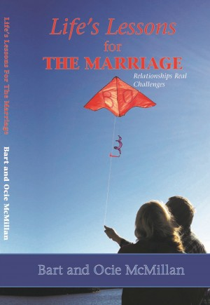 Life's Lessons for the Marriage by Bart McMillan from Bookbaby in Family & Health category