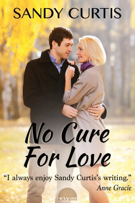 No Cure for Love by Sandy Curtis from Bookbaby in Romance category