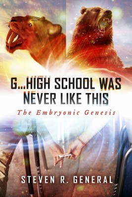 'G...High School Was Never Like This: by Steven General from Bookbaby in General Novel category