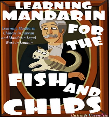Learning Mandarin for the Fish and Chips by Hastings Cavendish from Bookbaby in Language & Dictionary category