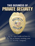This Business of Private Security by Noel G Scarlett from  in  category