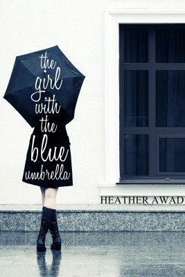 The Girl With the Blue Umbrella by Heather Awad from Bookbaby in Language & Dictionary category