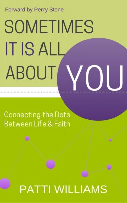 Sometimes It Is All About You by Patti Williams from Bookbaby in Religion category