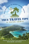 True Travel Tips by Peter Conte from  in  category