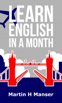 Learn English in a Month by Martin H Manser from Bookbaby in Language & Dictionary category
