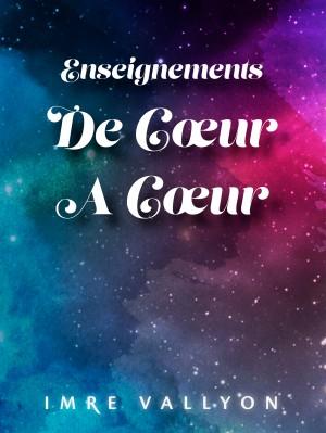 Enseignements De Cœur À Cœur by Imre Vallyon from Bookbaby in Religion category
