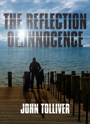 The Reflection of Innocence by John Tolliver from Bookbaby in General Novel category