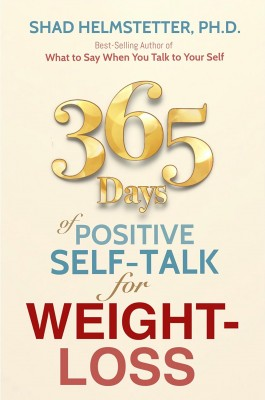 365 Days of Positive Self-Talk for Weight-Loss by Shad Helmstetter from Bookbaby in Motivation category