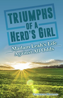 Triumphs of a Herd's Girl by CATHERINE MAKHANU from Bookbaby in Autobiography,Biography & Memoirs category