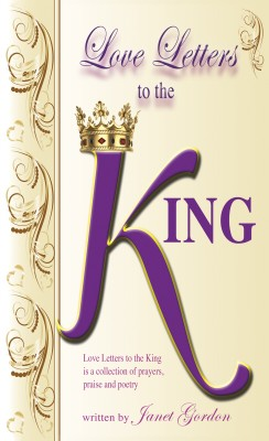Love Letters to the King by Janet Gordon from Bookbaby in Religion category