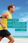 You Eat- You Exercise- You Exercise- You Eat by David Fisihetau from  in  category