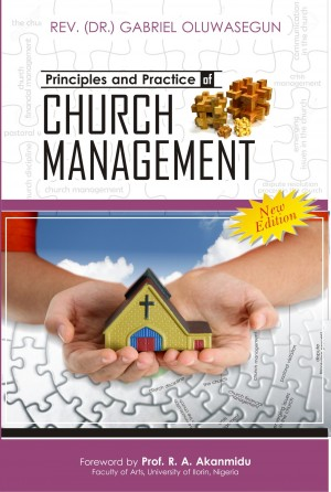Principles and Practice of Church Management by Gabriel Oluwasegun from Bookbaby in Religion category