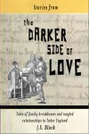 Stories from the Darker Side of Love by J. S. Block from  in  category