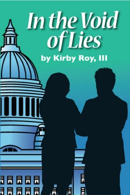 In the Void of Lies by Kirby Roy, III from Bookbaby in Language & Dictionary category