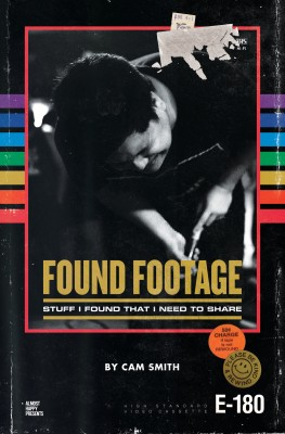 Found Footage: Stuff I Found That I Need to Share by Cam Smith from Bookbaby in Language & Dictionary category