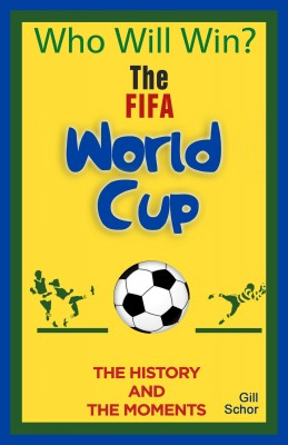 The World Cup by Gill Schor from Bookbaby in Sports & Hobbies category