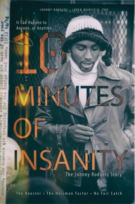 10 Minutes of Insanity by Johnny Rodgers from Bookbaby in Sports & Hobbies category