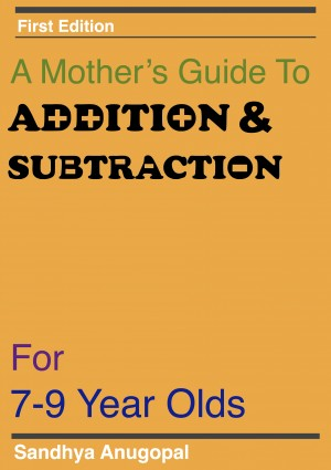 A Mothers Guide to Addition & Subtraction